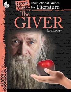 The Giver  Instructional Guides For Literature