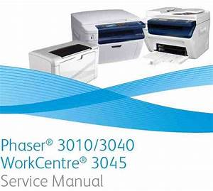 Xerox Phaser 3010  3040 Workcentre 3045 Service Manual