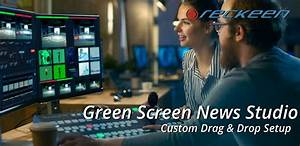 Reckeen  Green Screen News Studio  Custom Drag  U0026 Drop