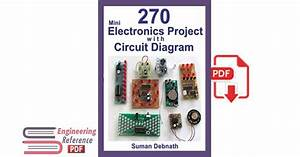 270 Mini Electronics Project With Circuit Diagram Pdf Free