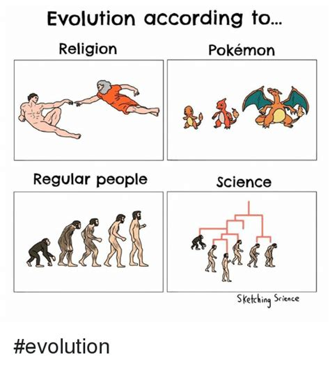 Evolution Memes - evolution according to religion pok 233 mon regular people science sketching science evolution