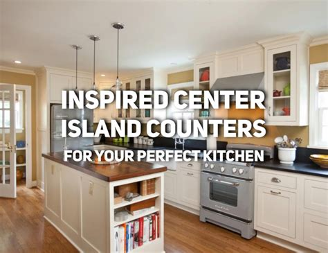 center island for kitchen inspired center island counters for your kitchen 5159