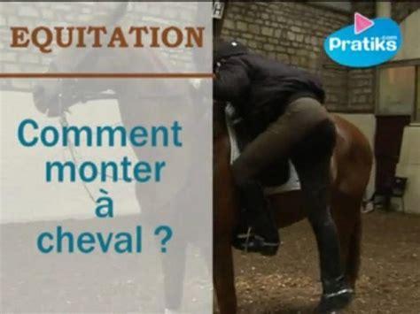 comment monter a cheval equitation comment monter 224 cheval pratiks