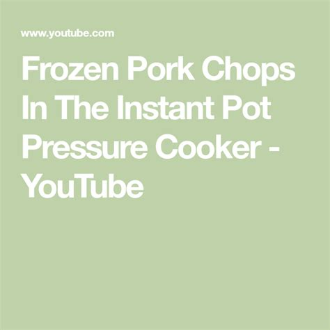 Frozen pork chops will take longer to cook in an instant pot so please increase the cook time to 10 minutes. Frozen Pork Chops In The Instant Pot Pressure Cooker ...