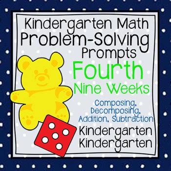 kindergarten math problem solving prompts   weeks tpt