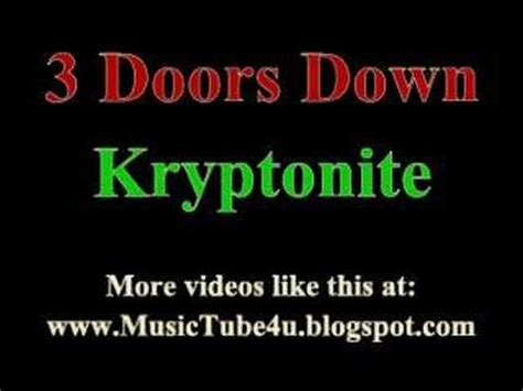 three doors kryptonite 3 doors kryptonite lyrics