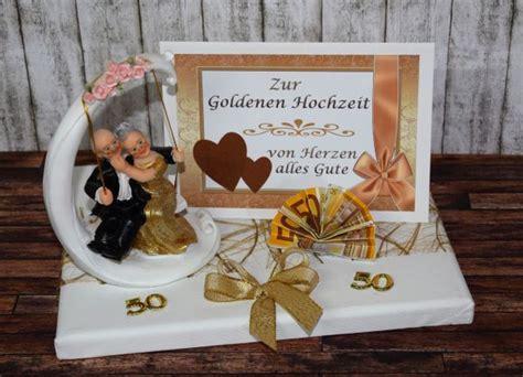 geldgeschenke zur goldhochzeit die 25 besten ideen zu geschenke zur goldenen hochzeit
