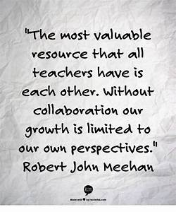 Quotes About Collaboration In Education. QuotesGram