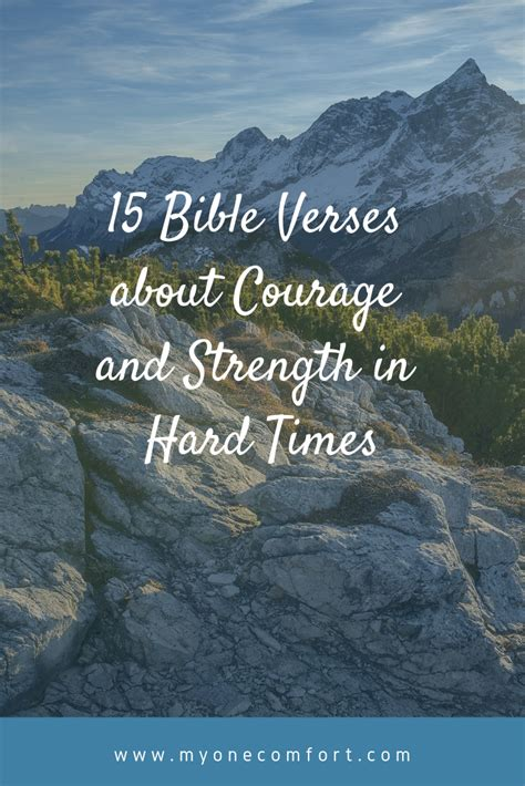 These 10 encouraging bible verses about strength during hard times will hopefully inspire you to find your strength in christ. Difficult Time Bible Quotes About Strength And Courage - LOL Corner