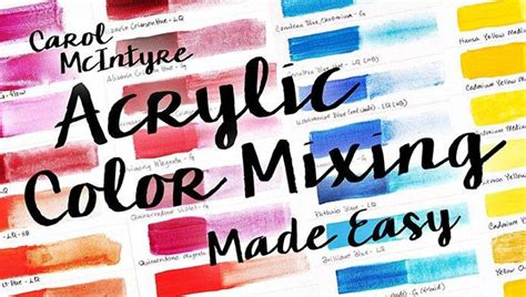 acrylic color mixing made easy painting class craftsy