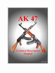 Ak 47 Technical Description