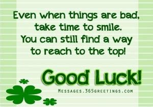 good luck messages wishes  good luck quotes messages