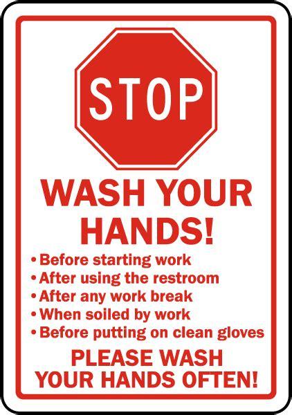 stop wash  hands sign   safetysigncom