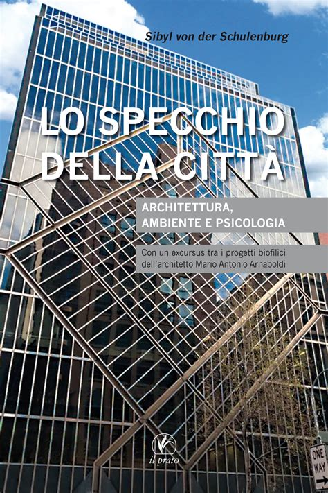 Lo Specchio Della Città Il Prato Arteil Prato Edizioni