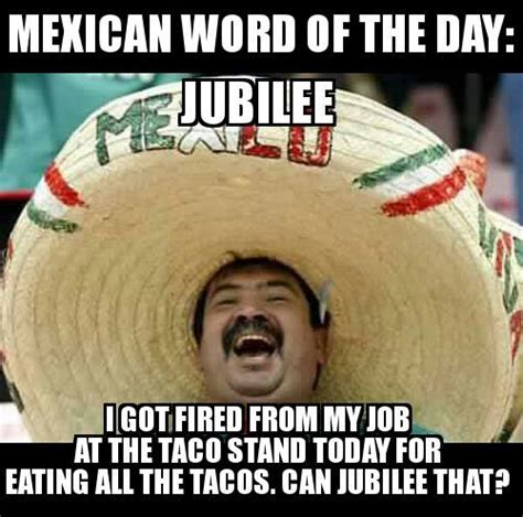 Mexican Word Of The Day Meme - mexican word of the day antz in pantz