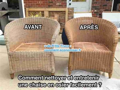 comment nettoyer et entretenir une chaise en osier facilement