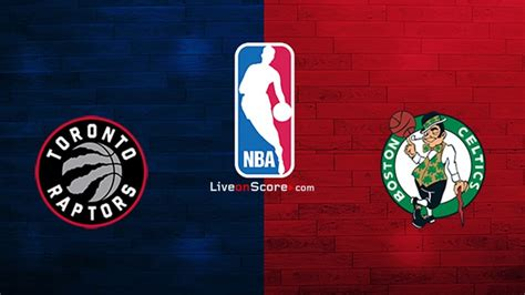 Toronto Raptors vs Boston Celtics Preview and Prediction ...