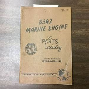 Cat Caterpillar D342 Marine Engine Parts Manual Book