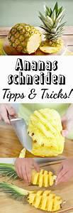 Ananas Schneiden Gerät : ananas schneiden so einfach geht s gesund essen pinterest braune augen braun und auge ~ Watch28wear.com Haus und Dekorationen