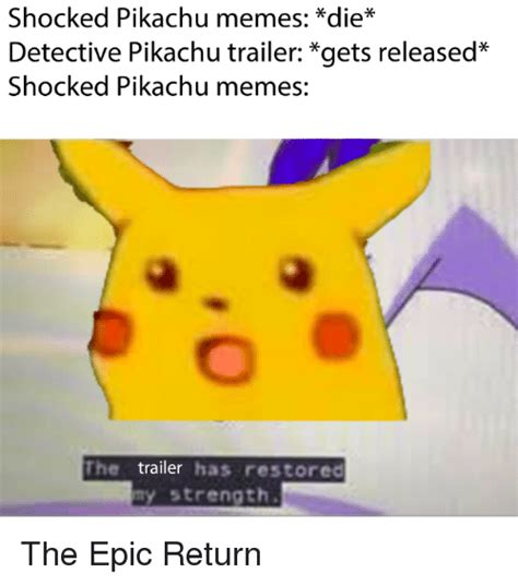 Pikachu Meme Shocked Pikachu Memes Die Detective Pikachu Trailer