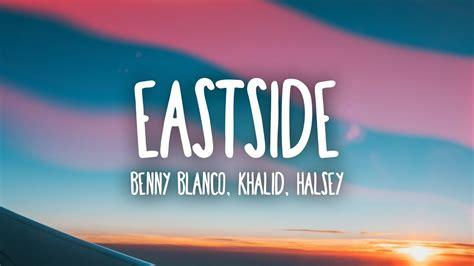 Eastside Benny Blanco Halsey Khalid Mp3 [4.89 Mb