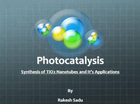photocatalysis  authorstream