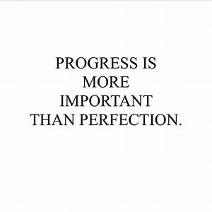 Progress is mor... Importance Of Progress Quotes