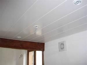Comment Poser Du Lambris Pvc : poser du lambris pvc au plafond ~ Premium-room.com Idées de Décoration