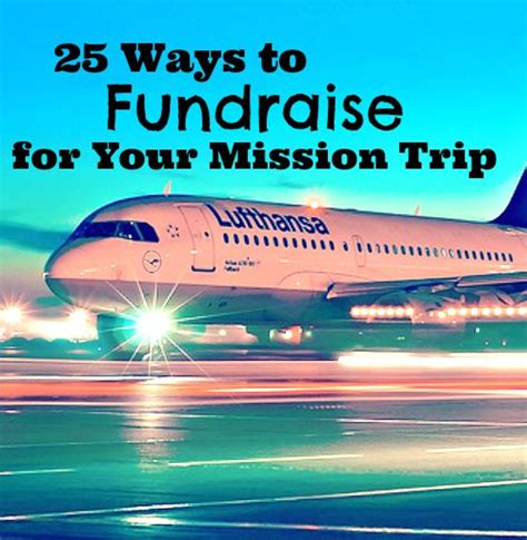 25 Ways To Fund Raise For Your Missions Trip  I'm A Missionary  Pinterest  Good Ideas, Raise
