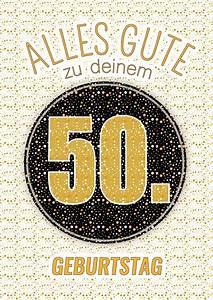 50 Jahre Look : alles gute zu deinem 50 geburtstag postkarte online versenden ~ Sanjose-hotels-ca.com Haus und Dekorationen