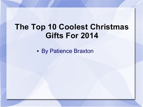 the top 10 coolest christmas gifts for 2014
