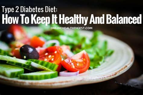 type  diabetes diet     healthy  balanced
