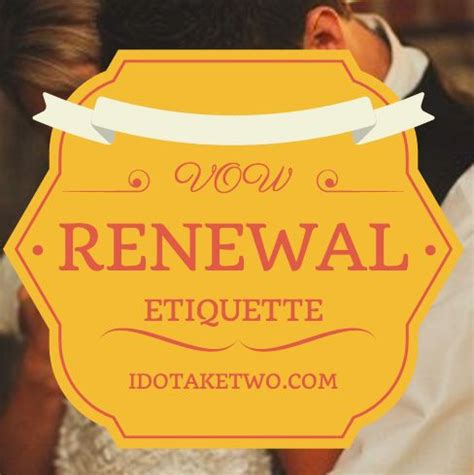 vow renewal etiquette second weddings awesome and