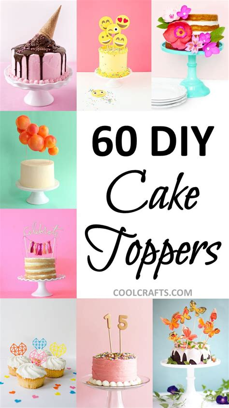 cake toppers 60 festive ways to top your cake diy diy