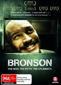 Bronson (2008) - Have you watched these movies yet?