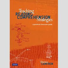 Sheena Cameron  Teaching Reading Comprehension Strategies
