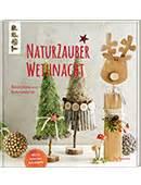 Weihnachtsschmuck Stricken Buchtipp Zauberwerk diy nat 252 rlicher baumschmuck laviva
