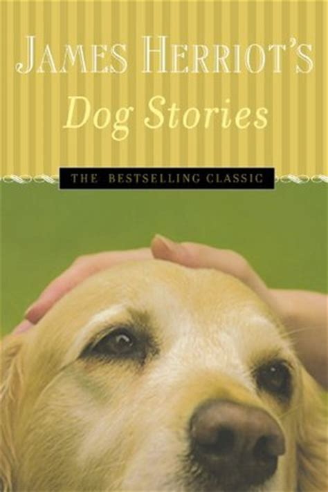 james herriots dog stories  james herriot reviews discussion bookclubs lists