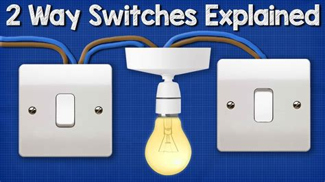 two way switching explained how to wire 2 way light switch youtube