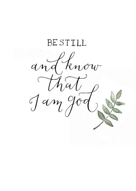 In other words god, is within all of us and we are still and peaceful we will feel that within us. Be Still and Know That I Am God Hand Lettered Scripture Art Instant Download   Scripture, Cool ...