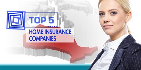 The Top 5 Home Insurance Companies In Ontario