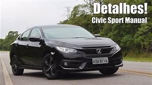 Honda Civic Sport Manual 2017 - Falando De Carro