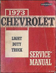 Original 1973 Chevy Truck Shop Manual Pickup Blazer