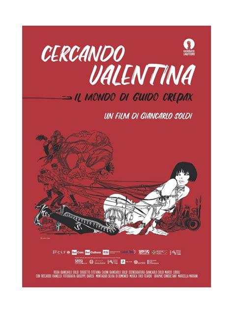 Get great deals on ebay! Cercando Valentina: trailer e poster del docufilm sul mondo di Guido Crepax - Cineblog
