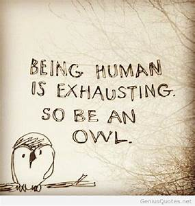BEING HUMAN QUO... Non Human Quotes
