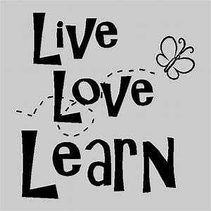 Live Love Learn Inspirational Wall Quotes Words Decals