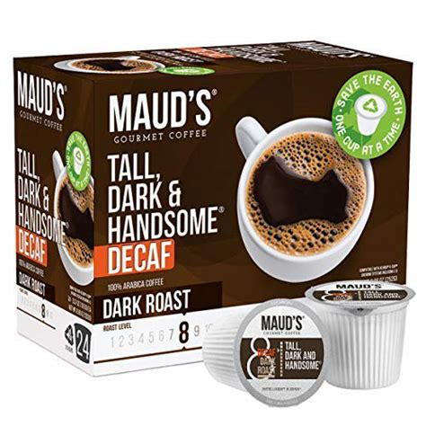 Although there are many ways of making cold brew, all of them involve immersion. Maud's Decaf Dark Roast Coffee (Decaf Tall Dark & Handsome), 24ct. Recyclable Single Serve Decaf ...