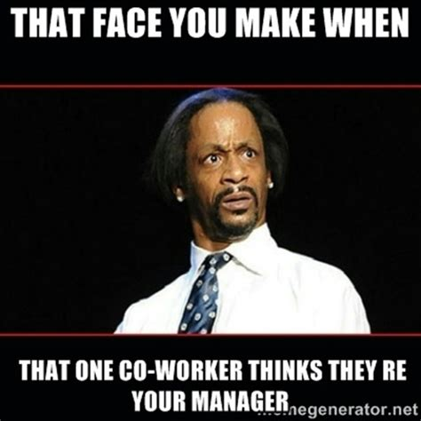 Office Manager Meme - best 25 manager meme ideas on pinterest lose my mind office ringtone and memes about stupid