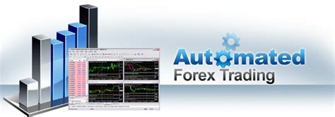automated currency trading automated forex trading