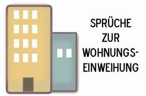 Neue Wohnung Geschenk : spr che zur wohnungseinweihung einweihungsspr che ~ Markanthonyermac.com Haus und Dekorationen